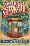"""Saint Mazie"" - In Conversation with Jami Attenberg"