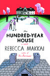 """The Hundred-Year House"" - In Conversation with Rebecca Makkai"