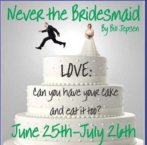 Oil Lamp Theateru0027s NEVER THE BRIDESMAID Review   The Perfect Marriage Of  Comedy And Drama
