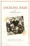 Angelina Jolie Her Travels and Her Life