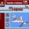 "Mark Farina - ""Air Farina"""