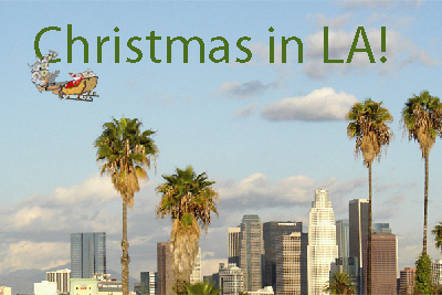 Christmas In Los Angeles.Postcards From Los Angeles Christmas In La Splash