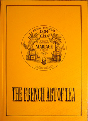 you can read all about their teas in this book available on line - Mariages Freres