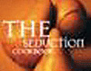 The Seduction Cookbook - Sex and the Kitchen