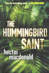 The Hummingbird Saint: An Exciting, Psychological Ride