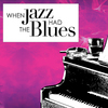 When Jazz Had the Blues Review -  Jazz, Big Bands, Great Music