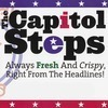 "Capitol Steps Review – Taking Political Humor ""Up A Step"""