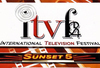 "ITVFEST International Television/Film Festival ""Breaks Silence."" June 30"