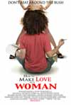 **EXCLUSIVE** How To Make Love To A Woman -- Indie Film Premieres Poster Online