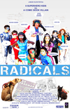 Radicals:  Kids Can Be Superheroes, Too