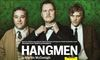 National Theater Live Production of HANGMEN Review - Part of a Wonderful Series