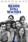 Beside Still Waters Film Review – Refreshing, Candid, Feel-Good