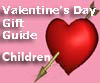 Valentine's Day Children's Gifts - 2010 Guide