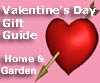 Valentine's Day Home & Garden Gifts - 2010 Guide