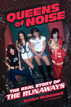 """Queens of Noise: The Real Story of The Runaways"" Review - Sex, Drugs & Rock 'n' Roll in 1970's Los Angeles"