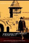 Perfect Cowboy - An Official Selection of the 32nd Outfest LGBT Film Festival