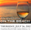 An Evening on the Beach to Benefit Meals on Wheels - Thursday, July 26, 2012 6 – 10 p.m.