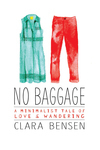 """No Baggage"" - In Conversation with Clara Bensen"