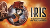 Cirque Du Soleil IRIS Review  - A Journey Through The World Of Cinema
