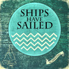 Someday – Ships Have Sailed Debut EP Drops 7/15