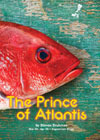 The Prince of Atlantis Theatre Review - A Royal Gem in Orange County
