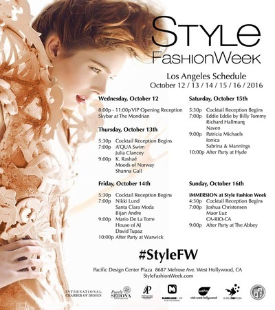 Style Fashion Week La Spring Summer 2017 Schedule