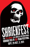 Review of Shriekfest 2011 - The Perfect Kickoff to the Halloween Movie Season