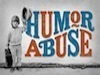 Humor Abuse Theatre Review - The Epitome of Great Comedy