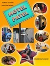 Motel Patel is a Kaleidoscope of Indian Patel Family Characters – Sanjini's Latest Entertaining Film