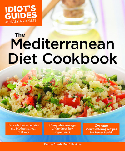 The Idiot's Guide to The Mediterranean Diet Cookbook Review