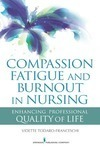 Vidette Todaro-Franceschi & Caregiver Compassion Fatigue and Burnout