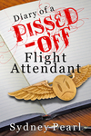 Diary of a Pissed Off Flight Attendant Review – The Story Behind the Fake Smiles