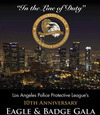 Eagle & Badge Foundation 10th Anniversary Tues., Aug 30 at The JW Marriott at LA Live