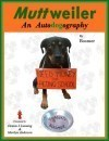 What's All the Barking About?  MUTTweiler: An AutoDOGography - Review
