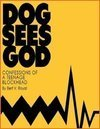 Dog Sees God - Confessions of a Teenage Blockhead