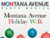Friday, December 4th 2015, the Montana Avenue Holiday Walk Welcomes the Holidays!