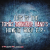 Tomás Doncker's Latest Release - Moanin' at Midnight: The Howlin' Wolf Project album