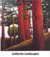 California Landscapes in Art - Major Summit of the Best of Los Angeles and America's Modern Artists