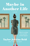 """Maybe in Another Life"" - In Conversation with Taylor Jenkins Reid"