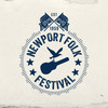 Newport Folk Festival - Returns To Fort Adams This July For It's 55th Year