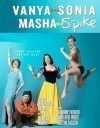 VANYA and SONIA and MASHA and SPIKE Review – Christopher Durang's comedy tribute to Chekhov.