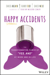 """Happy Accidents"" Offers The Secrets To Success From A Fresh New Perspective"