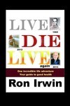 Live Die Live Again Review - From Death to Life and Love