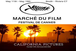 AFM/Cannes - California Pictures - Expanding, Growing And Daring To Be Great