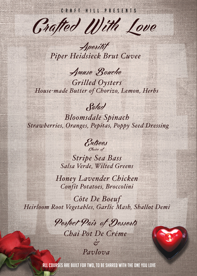 craft hills valentines day menu is available february 10 14 for those who want to celebrate early for 100 per couple with a piper heidsieck brut cuvee