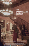 The Caterpillar's Kimono – A Film That Speaks to the Past