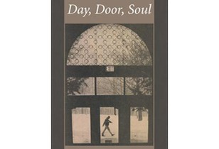 """Day, Door and Soul"" by George Epstein, Review – Amusing, Healing, Inspiring"