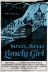 'Sweet Sweet Lonely Girl'- From Fantastic Fest to Sitges Film Festival in Barcelona
