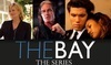 THE BAY The Series - EMMY Nomination for Outstanding Drama Series NEW APPROACHES Category
