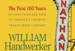 America's Favorite Hot Dog Turns 100 - Nathan's Famous The First 100 Years